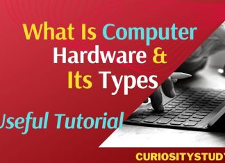 What Is Computer Hardware and Its Types